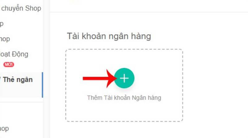 người dùng click vào nútThêm tài khoản Ngân hàng