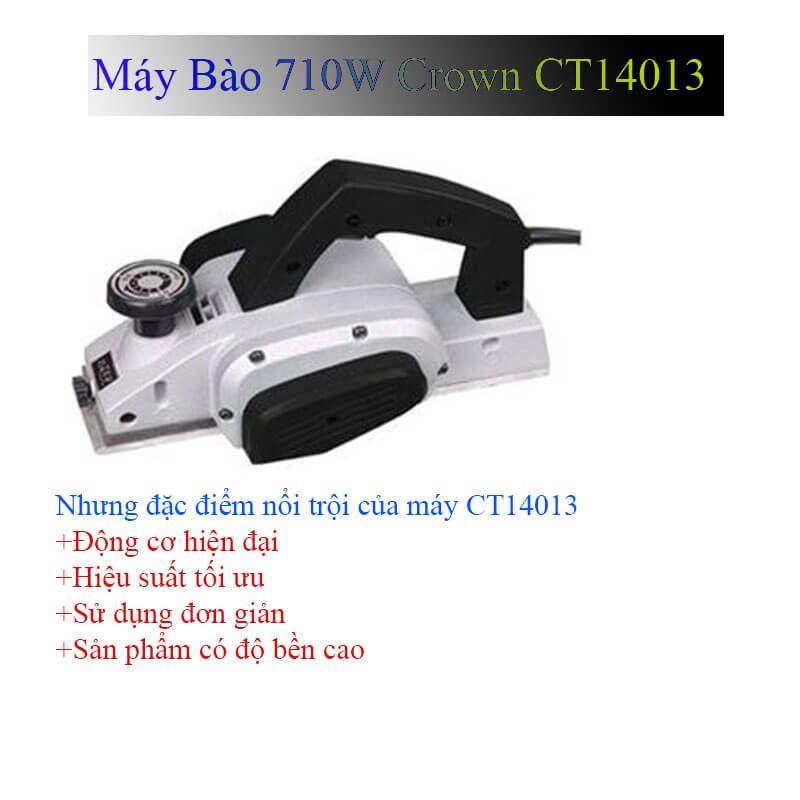 Những ưu điểm nổi bật của sản phẩm máy bào 710W Crown CT14013
